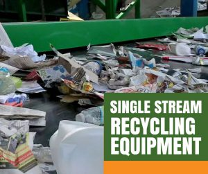Single Stream Recycling Equipment