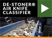 de-stoner air knife classifier