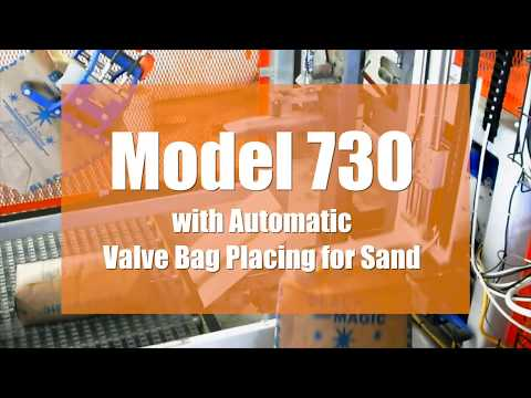 Model 730 with Automatic Valve Bag Placing for Sand