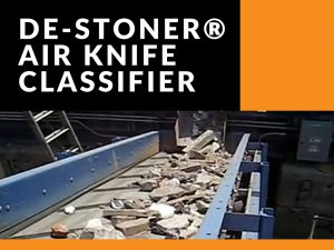 de-stoner air knife classifier
